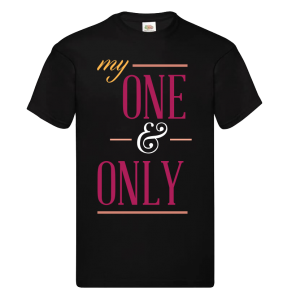 Bedrukte T-shirt 'My one and only'
